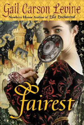 Fairest (Enchanted, #3)
