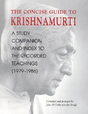 Concise Guide to Krishnamurti John Van Der Struijf