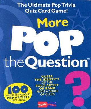 More Pop the Question (The Game Series) (The Game Series)  by  Michael Heatley