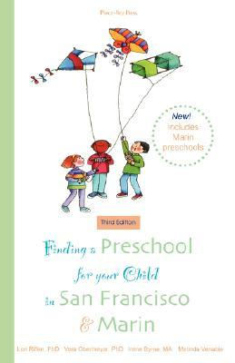 Finding a Preschool for Your Child in San Francisco & Marin  by  Lori Rifkin