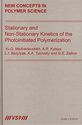 Stationary and Non-Stationary Kinetics of the Photoinitiated Polymerization  by  Yu. G. Medvedevskikh