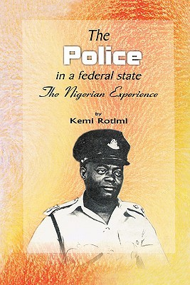 The Police in a Federal State Kemi Rotimi