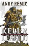 Kell's Legend (Clockwork Vampire Chronicles, #1)