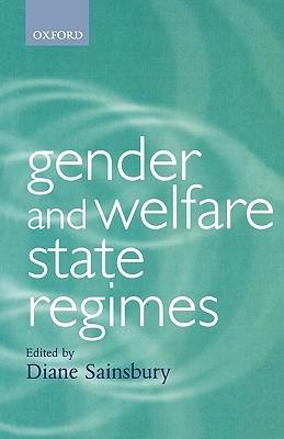 Gender And Welfare State Regimes Diane Sainsbury