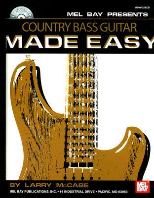 Country Bass Guitar Made Easy (Made Easy  by  Larry McCabe
