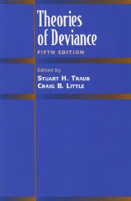 personal perspectives on theories of deviance