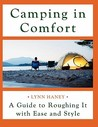 Camping in Comfort by Lynn Haney