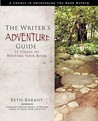 The Writer's Adventure Guide by Beth Barany