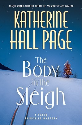 Book Review: Katherine Hall Page's The Body in the Sleigh