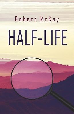 Half-Life Robert McKay