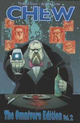 Chew: The Omnivore Edition, Vol. 2