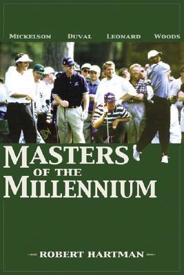 Masters Of The Millennium Robert Hartman