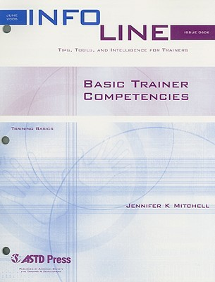 Basic Trainer Competencies  by  Jennifer  Mitchell