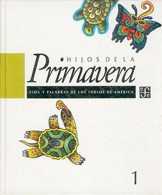 Hijos De LA Primavera/Children of the Spring Daniel Golding