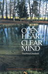 Open Heart, Clear Mind: An Introduction to the Buddha's Teachings