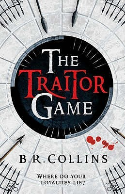 The Traitor Game. B.R. Collins B.R. Collins