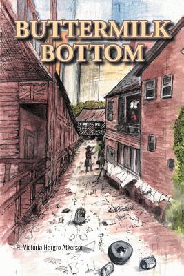 Buttermilk Bottom H. Victoria Hargro Atkerson