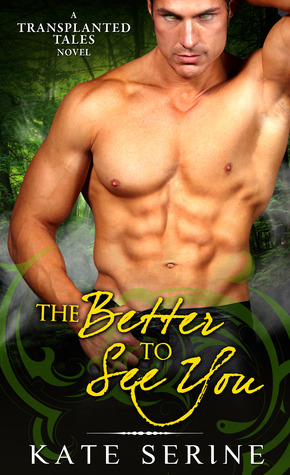 Review: The Better To See You by Kate SeRine (@mlsimmons, @KateSeRine)