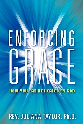 Enforcing Grace  by  Juliana Taylor