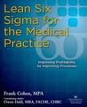 Think Business!: Medical Practice Quality, Efficiency, Profits Owen Dahl