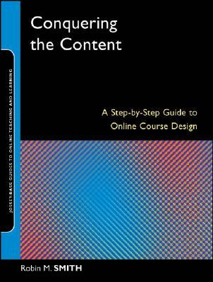Conquering the Content by Robin M. Smith