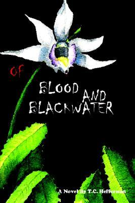 Cover for: Of Blood and Blackwater