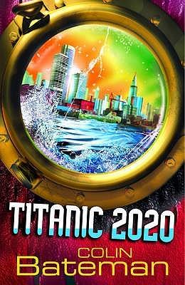 Titanic 2020 (Titanic 2020 #1)