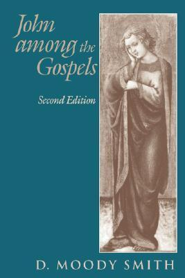 John Among the Gospels  by  D. Moody Smith