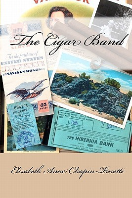 The Cigar Band Elizabeth Anne Chapin-Pinotti