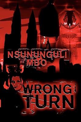 Wrong Turn Nsununguli Mbo