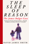 The Sleep of Reason: James Bulger Case