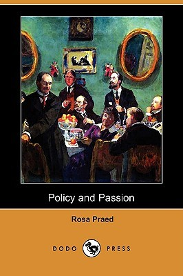 Policy and Passion (Dodo Press)