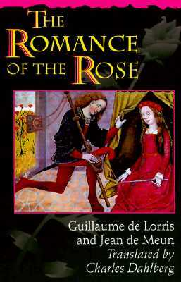 The Romance of the Rose (Third Edition)