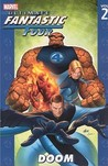Ultimate Fantastic Four, Vol. 2: Doom