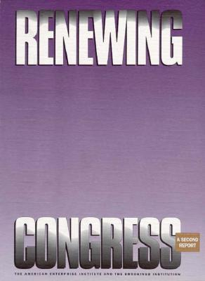 Renewing Congress: A Second Report  by  Thomas E. Mann