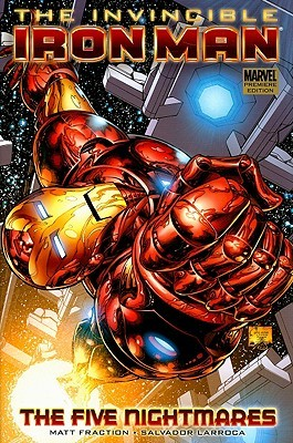 The Invincible Iron Man, Vol. 1: The Five Nightmares (2008)