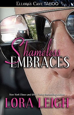 Book Review: Lora Leigh's Shameless Embraces