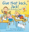 Give That Back, Jack! (A Cautionary Tale)