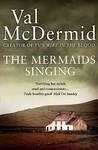The Mermaids Singing (Tony Hill & Carol Jordan, #1)