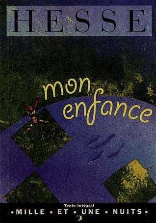 Mon Enfance  by  Hermann Hesse