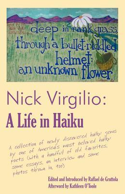Nick Virgilio: A Life in Haiku