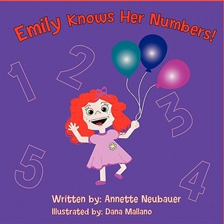 Emily Knows Her Numbers Annette Neubauer