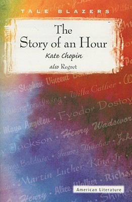 """the story of an hour"" symbolism 3 thesis statement examples: kate chopin's ""the story of an hour"" is a good  story kate chopin's ""the story of an hour"" is an entertaining story kate chopin's ."
