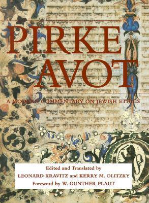 Pirke Avot: A Modern Commentary on Jewish Ethics  by  Leonard Kravitz