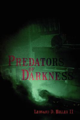 Predators of Darkness (Darkness Series #1)