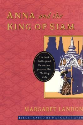 https://www.goodreads.com/book/show/1284085.Anna_and_the_King_of_Siam