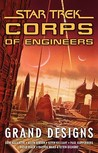 Grand Designs (Star Trek Corps of Engineers, #9)