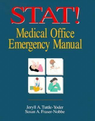 Stat!: Medical Office Emergency Manual Jeryll Tuttle-Yoder