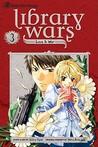 Library Wars: Love & War, Vol. 03 (Library Wars: Love & War #3)
