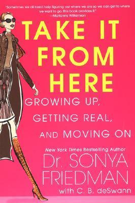 Take It From Here Sonya Friedman